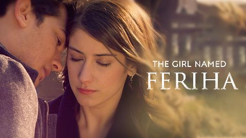 Watch The Girl Named Feriha Serial All Latest Episodes and