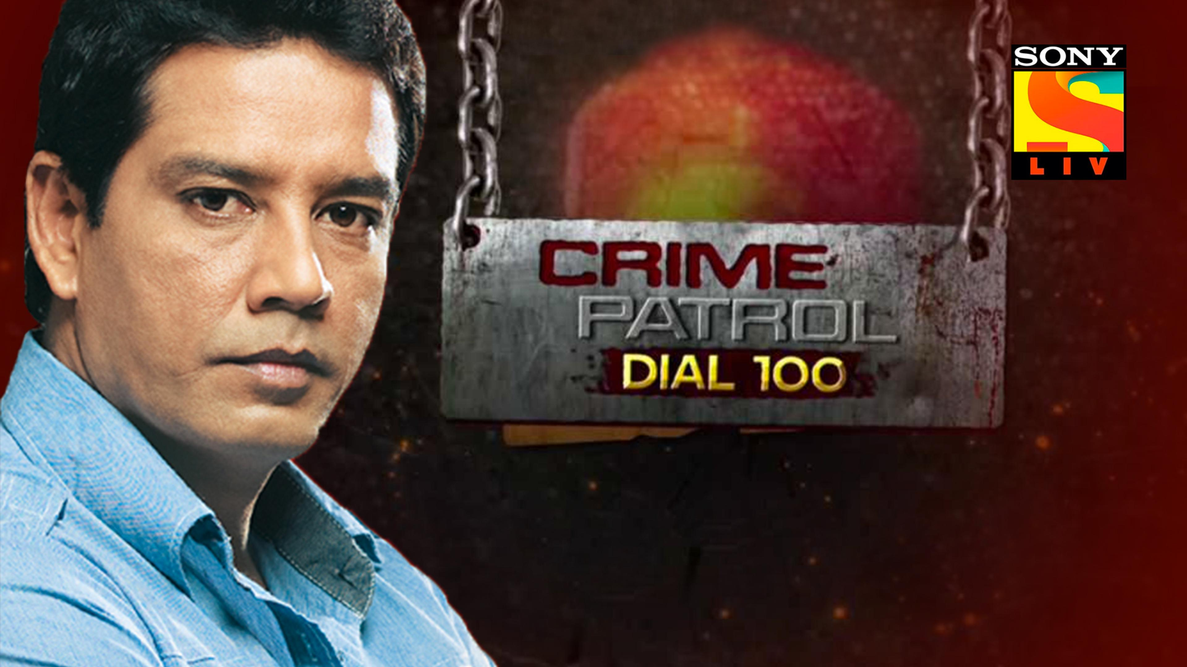 Watch Crime Patrol Dial 100 Serial All Latest Episodes and