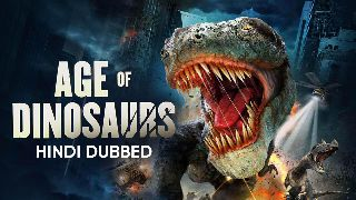 Trailer   Age of Dinosaurs (Hindi Dubbed)