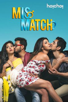 Mismatch (Hindi Dubbed)