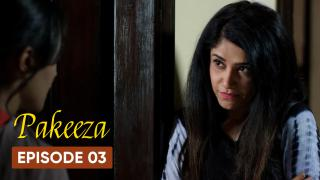 Pakeeza Episode 3
