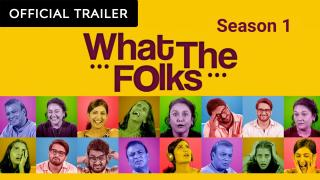 Trailer | What The Folks