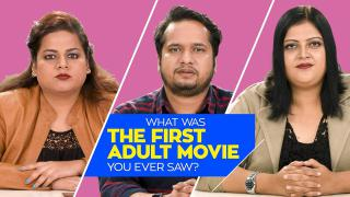 What Was The First Adult Movie You Ever Saw?