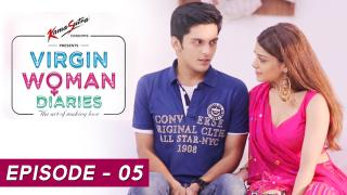 Virgin Woman Diaries - Gujarati's Stand Together EP 05
