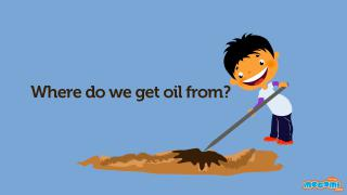 Where Do We Get Oil From?