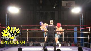 Explosion Fight Night - Episode 4