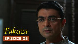 Pakeeza Episode 5