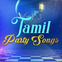 Tamil Party Songs